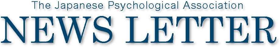 The Japanese Psychological Association News Letter